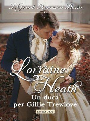 cover image of Un duca per Gillie Trewlove