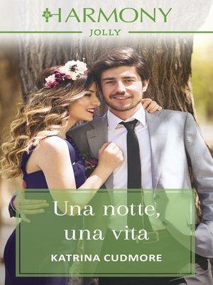 cover image of Una notte, una vita