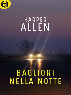 cover image of Bagliori nella notte