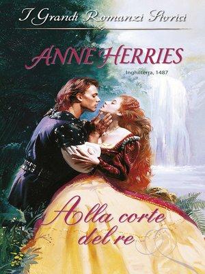 cover image of Alla corte del re