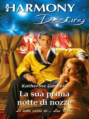 cover image of La sua prima notte di nozze