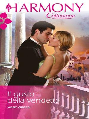 cover image of Il gusto della vendetta