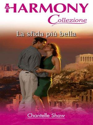 cover image of La sfida più bella