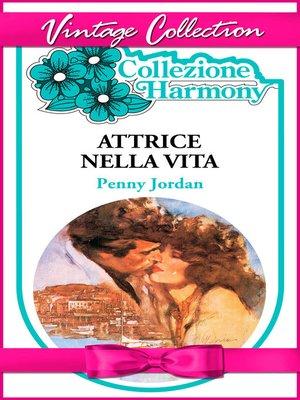 cover image of Attrice nella vita