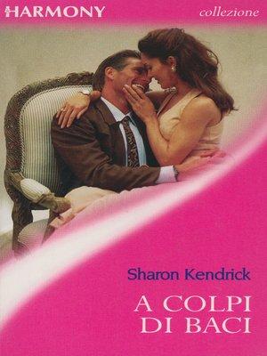 cover image of A colpi di baci