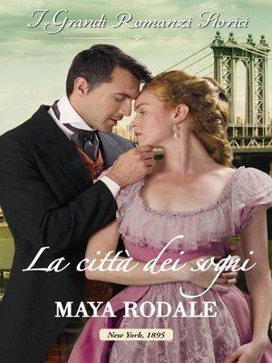 cover image of La città dei sogni