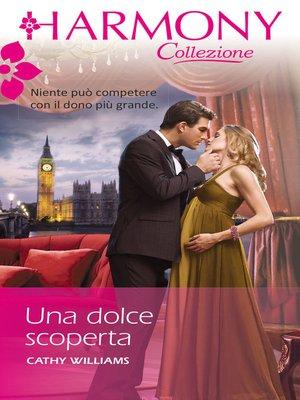 cover image of Una dolce scoperta