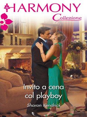cover image of Invito a cena col playboy