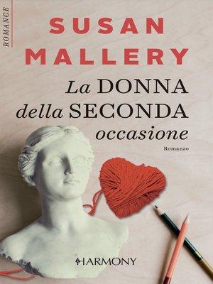 cover image of La donna della seconda occasione