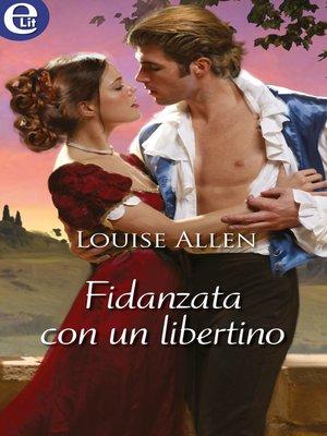 cover image of Fidanzata con un libertino