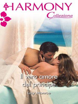 cover image of Il vero amore del principe