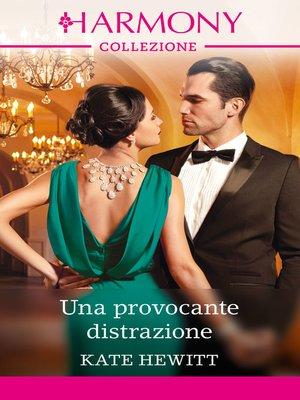 cover image of Una provocante distrazione