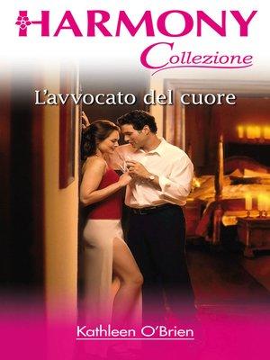 cover image of L'avvocato del cuore