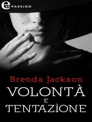 cover image of Volontà e tentazione