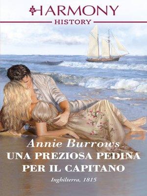 cover image of Una preziosa pedina per il capitano