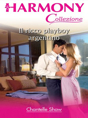 cover image of Il ricco playboy argentino