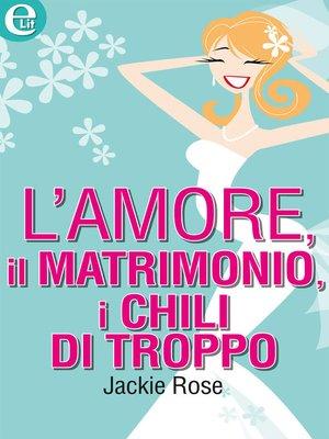 cover image of L'amore, il matrimonio, i chili di troppo