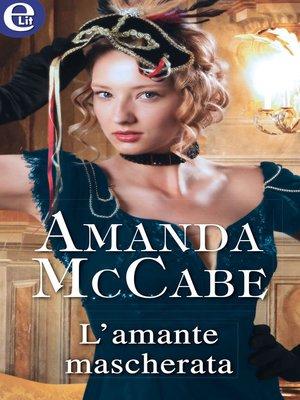 cover image of L'amante mascherata