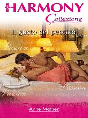 cover image of Il gusto del peccato