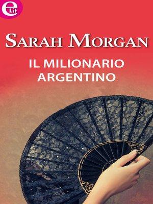 cover image of Il milionario argentino