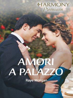 cover image of Amori a palazzo