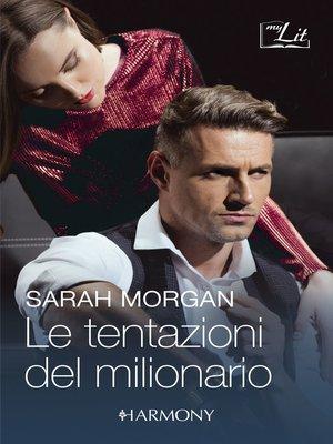 cover image of Le tentazioni del milionario