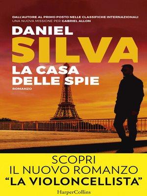 cover image of La casa delle spie