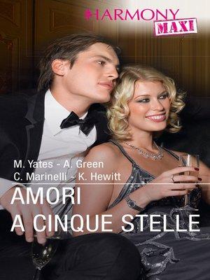 cover image of Amori a cinque stelle