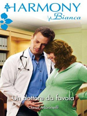 cover image of Un dottore da favola
