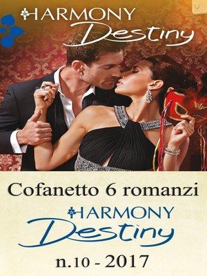 cover image of Cofanetto 6 romanzi Harmony Destiny--10