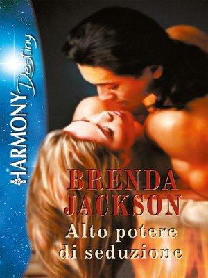 cover image of Alto potere di seduzione