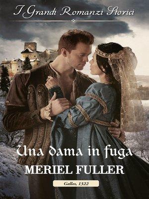 cover image of Una dama in fuga