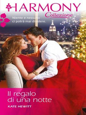 cover image of Il regalo di una notte
