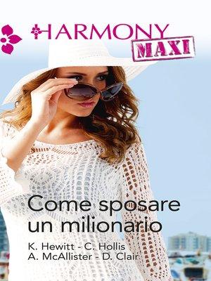 cover image of Come sposare un milionario