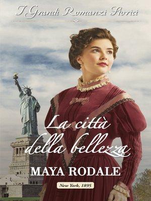 cover image of La città della bellezza