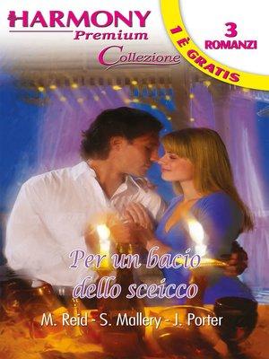 cover image of Per un bacio dello sceicco
