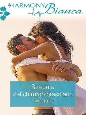 cover image of Stregata dal chirurgo brasiliano