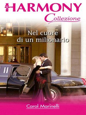 cover image of Nel cuore di un milionario