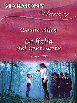 cover image of La figlia del mercante