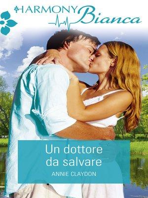 cover image of Un dottore dal salvare