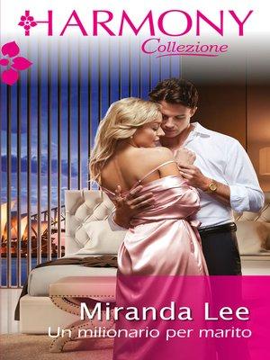 cover image of Un milionario per marito