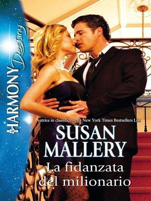 cover image of La fidanzata del milonario