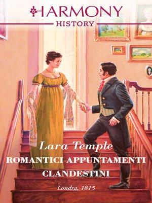cover image of Romantici appuntamenti clandestini