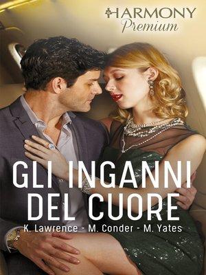 cover image of Gli inganni del cuore