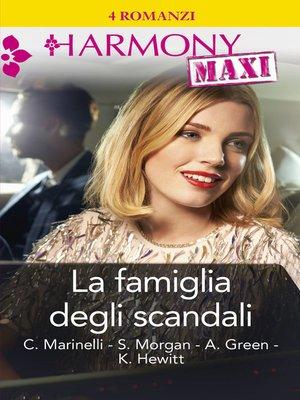 cover image of La famiglia degli scandali