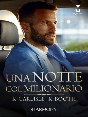 cover image of Una notte col milionario