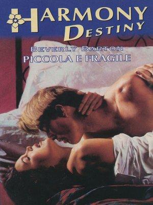 cover image of Piccola e fragile