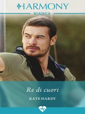 cover image of Re di cuori