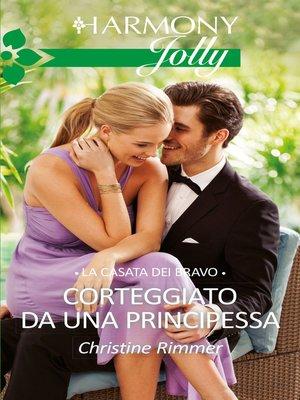 cover image of Corteggiato da una principessa
