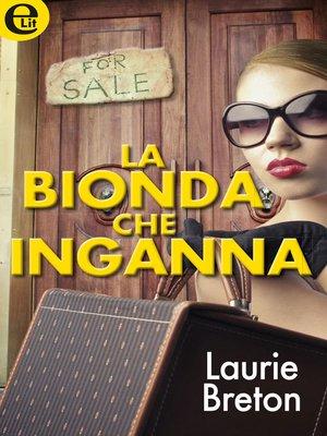 cover image of La bionda che inganna